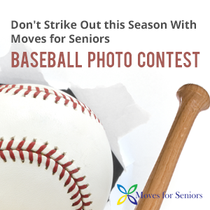Moves for Seniors Baseball Photo Contest